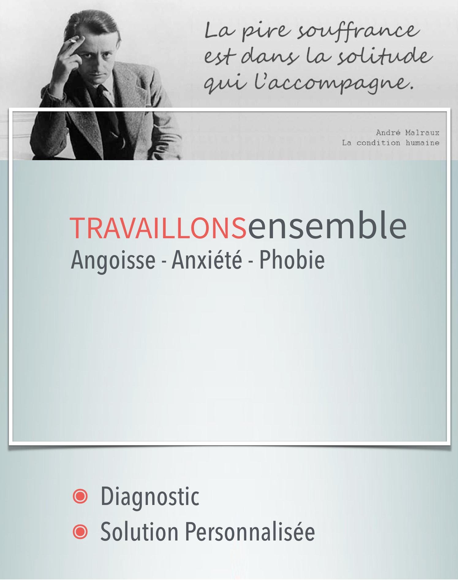 Travaillons Ensemble - Diagnostic & Solution Personnalisée - Angoisse - Anxiété - Phobie