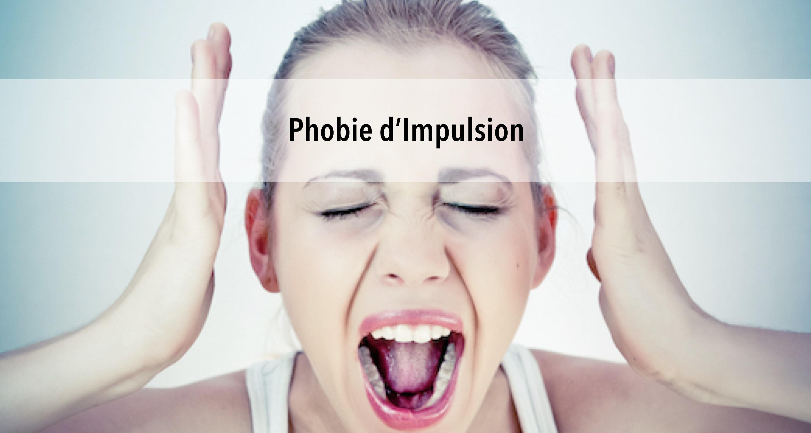 Comment contrôler une phobie d'impulsion